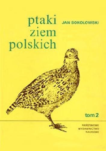Okładka książki Ptaki ziem polskich. Tom 2