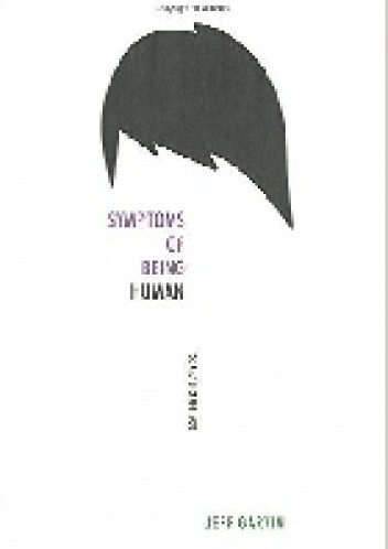 Okładka książki Symptoms of Being Human