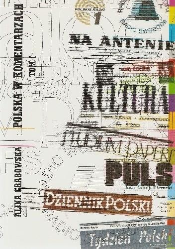 Okładka książki Polska w komentarzach: tom I