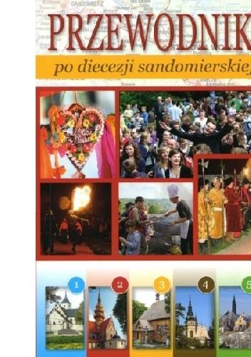 Okładka książki Przewodnik po diecezji sandomierskiej