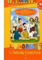 Ulubieni bohaterowie biblijni malucha. Koloruję i ćwiczę pisanie