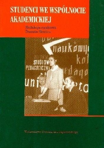 Okładka książki Studenci we wspólnocie akademickiej