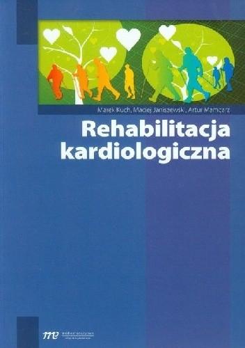 Okładka książki Rehabilitacja kardiologiczna