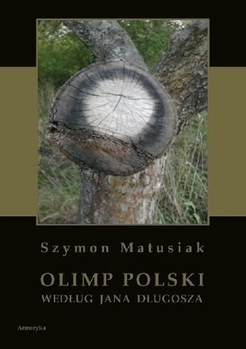 Okładka książki Olimp polski według Jana Długosza