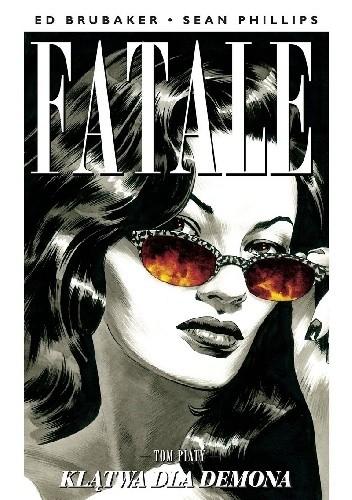 Okładka książki Fatale #05: Klątwa dla demona