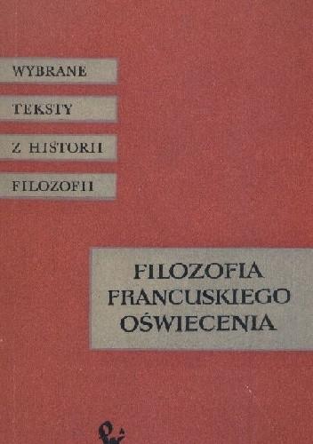 Okładka książki Filozofia francuskiego Oświecenia