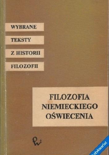 Okładka książki Filozofia niemieckiego Oświecenia