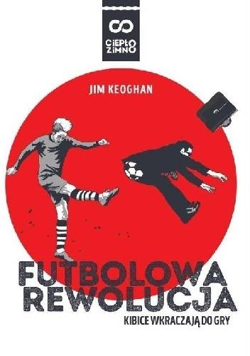 Okładka książki Futbolowa rewolucja