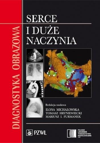 Okładka książki Diagnostyka obrazowa. Serce i duże naczynia