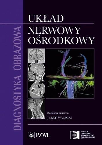 Okładka książki Diagnostyka obrazowa. Układ nerwowy ośrodkowy