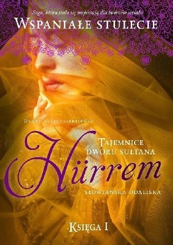Okładka książki Hürrem. Słowiańska odaliska. Tom 1