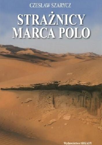 Okładka książki Strażnicy Marca Polo