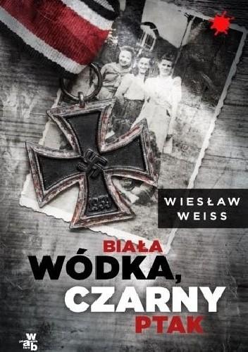 Okładka książki Biała wódka, czarny ptak