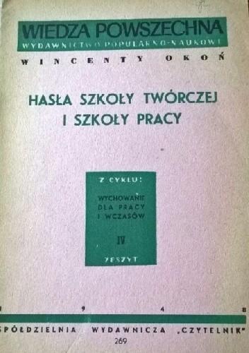 Okładka książki Hasła szkoły twórczej i szkoły pracy