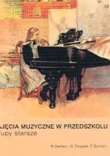 Okładka książki Zajęcia muzyczne w przedszkolu. Grupy starsze