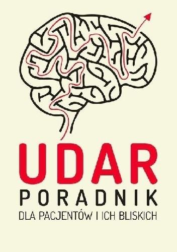 Okładka książki Udar. Poradnik dla pacjentów i ich bliskich