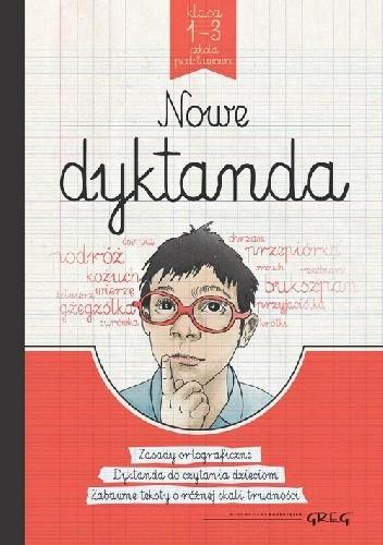 Okładka książki Nowe dyktanda. Klasa 1-3. Szkoła podstawowa