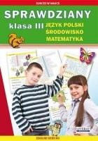 Sprawdziany. Klasa 3. Język polski, środowisko, matematyka