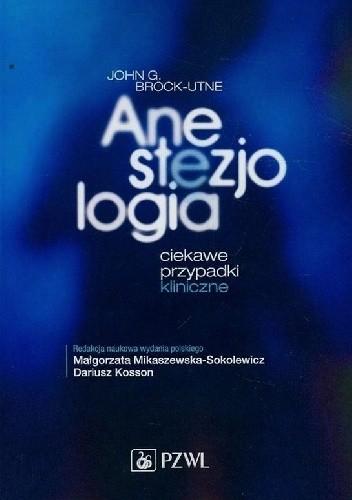 Okładka książki Anestezjologia. Ciekawe przypadki medyczne
