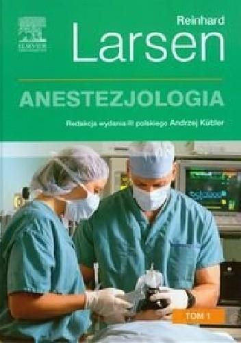 Okładka książki Anestezjologia . Tom 1. Wydanie 3