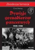 Dywizje Grenadierów Pancernych 1939-1945