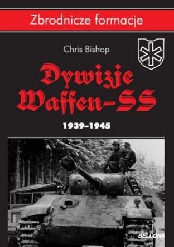 Okładka książki Dywizje Waffen-SS 1939-1945