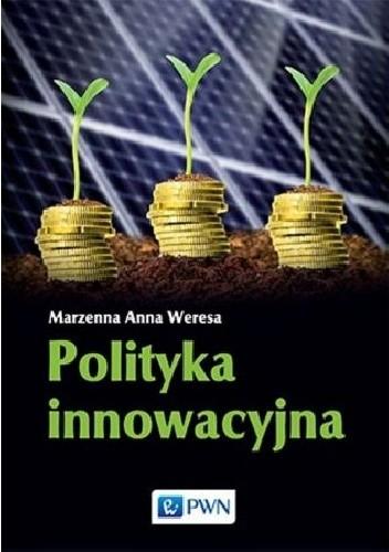 Okładka książki Polityka innowacyjna