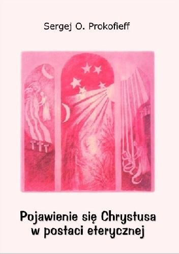 Okładka książki Pojawienie się Chrystusa w postaci eterycznej