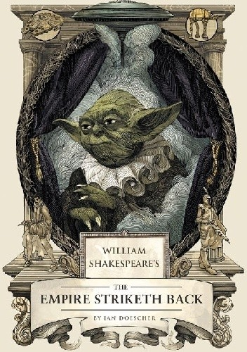 Okładka książki William Shakespeare's Star Wars: The Empire Striketh Back