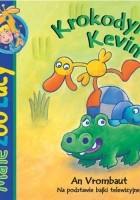 Krokodyl Kevin. Małe zoo Lucy