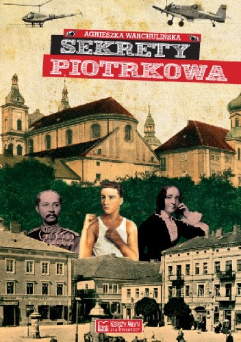 Okładka książki Sekrety Piotrkowa