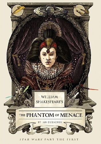 Okładka książki William Shakespeare's Star Wars: The Phantom of Menace