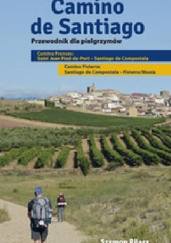Okładka książki Camino de Santiago. Przewodnik dla pielgrzymów
