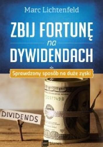 Okładka książki Zbij fortunę na dywidendach