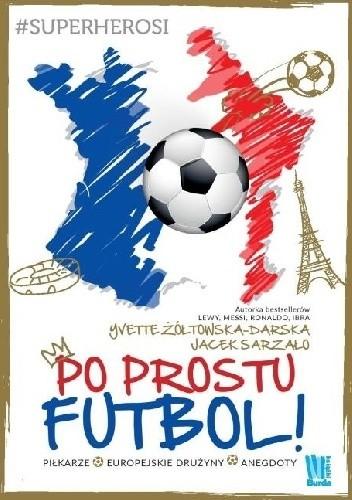 Okładka książki Po prostu futbol
