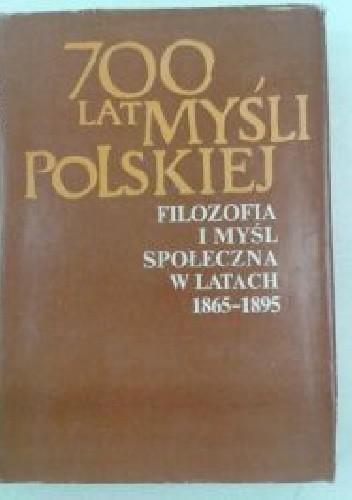 Okładka książki Filozofia i myśl społeczna w latach 1865–1895
