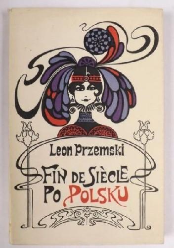 Okładka książki Fin de siècle po polsku