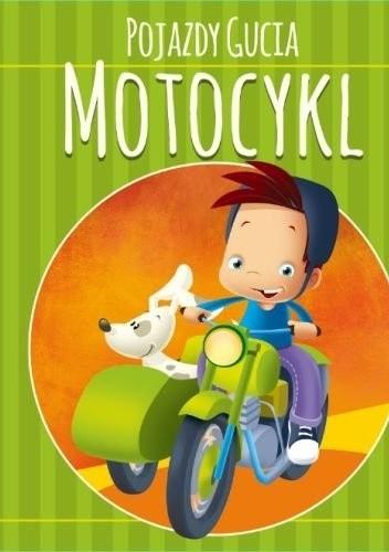 Okładka książki Pojazdy Gucia. Motocykl