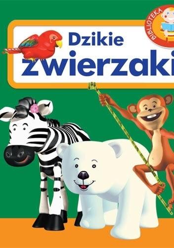 Okładka książki Dzikie zwierzaki. Biblioteka maluszka
