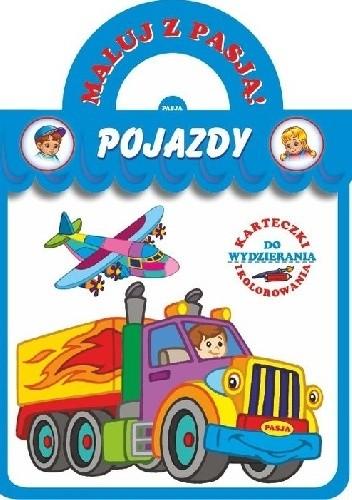 Okładka książki Pojazdy. Maluj z pasją