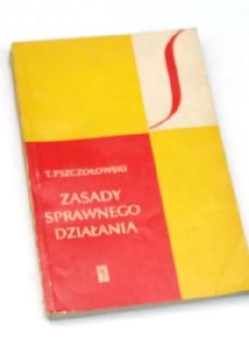 Okładka książki Zasady sprawnego działania. Wstęp do prakseologii