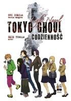 Tokyo Ghoul LN: Codzienność