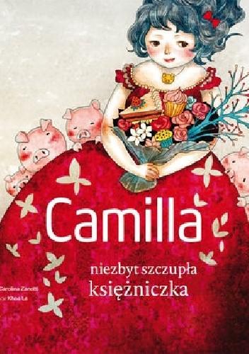 Okładka książki Camilla, niezbyt szczupła księżniczka