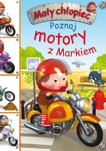 Okładka książki Poznaj motory z Markiem