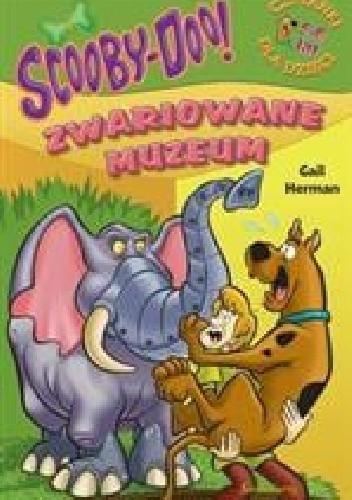 Okładka książki Scooby-Doo! Zwariowane muzeum