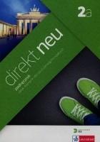 Direkt Neu 2a. Podręcznik. Język niemiecki dla szkół ponadgimnazjalnych