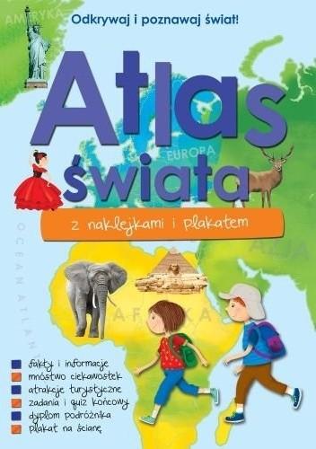 Okładka książki Atlas świata z naklejkami i plakatem