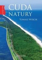 Cuda natury. Nasza Polska