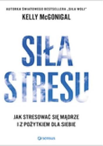 Okładka książki Siła stresu