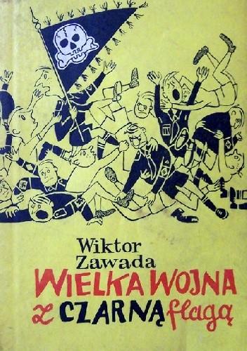 Okładka książki Wielka wojna z czarną flagą